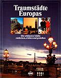 Traumstaedte Europas
