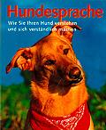 hundesprache src=http://www.verlagsbuero-schuermann.de/images/stories/Producing/hundesprache.jpg